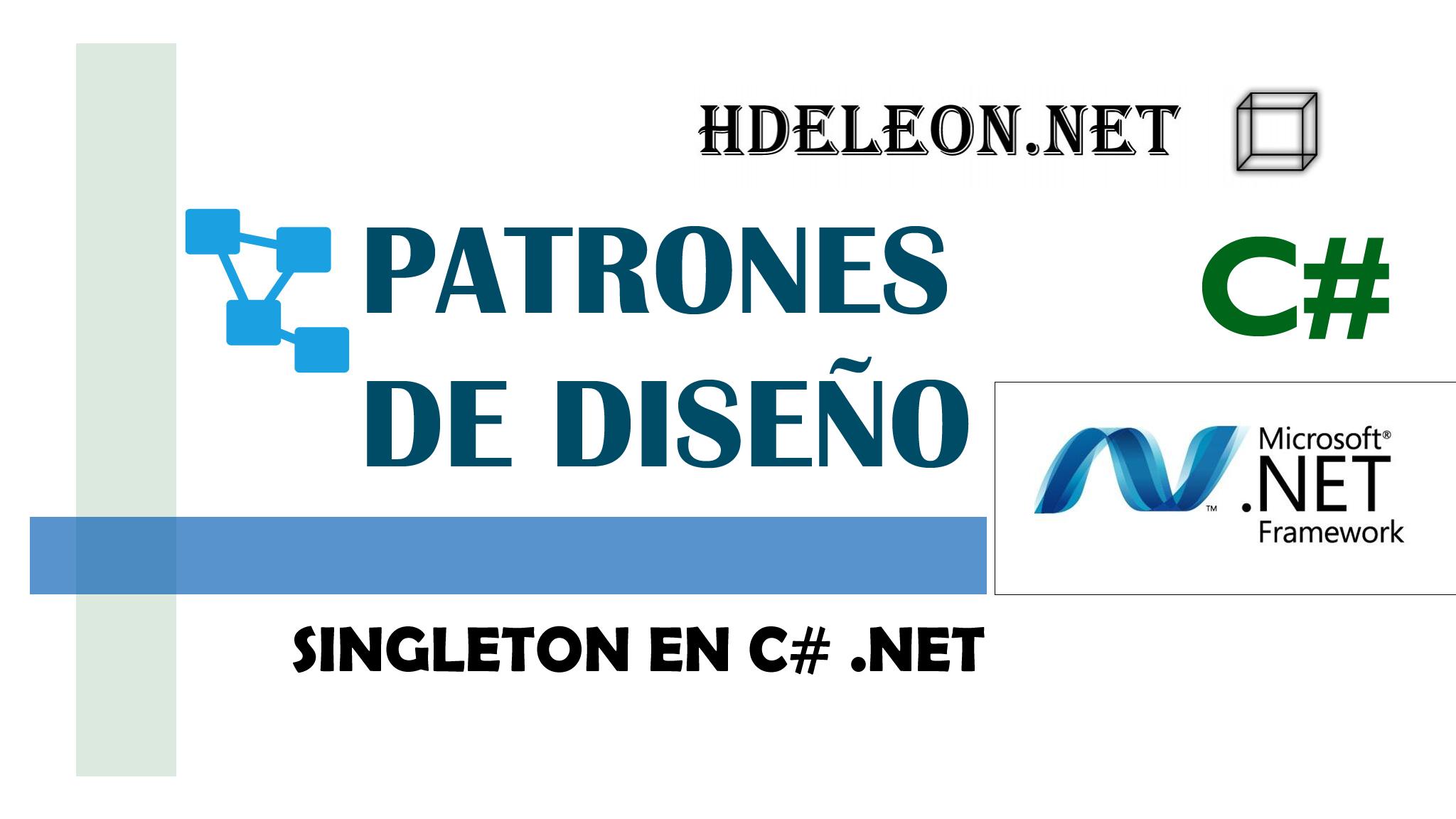 Singleton en C# .Net, Patrones de diseño, design patterns, #1
