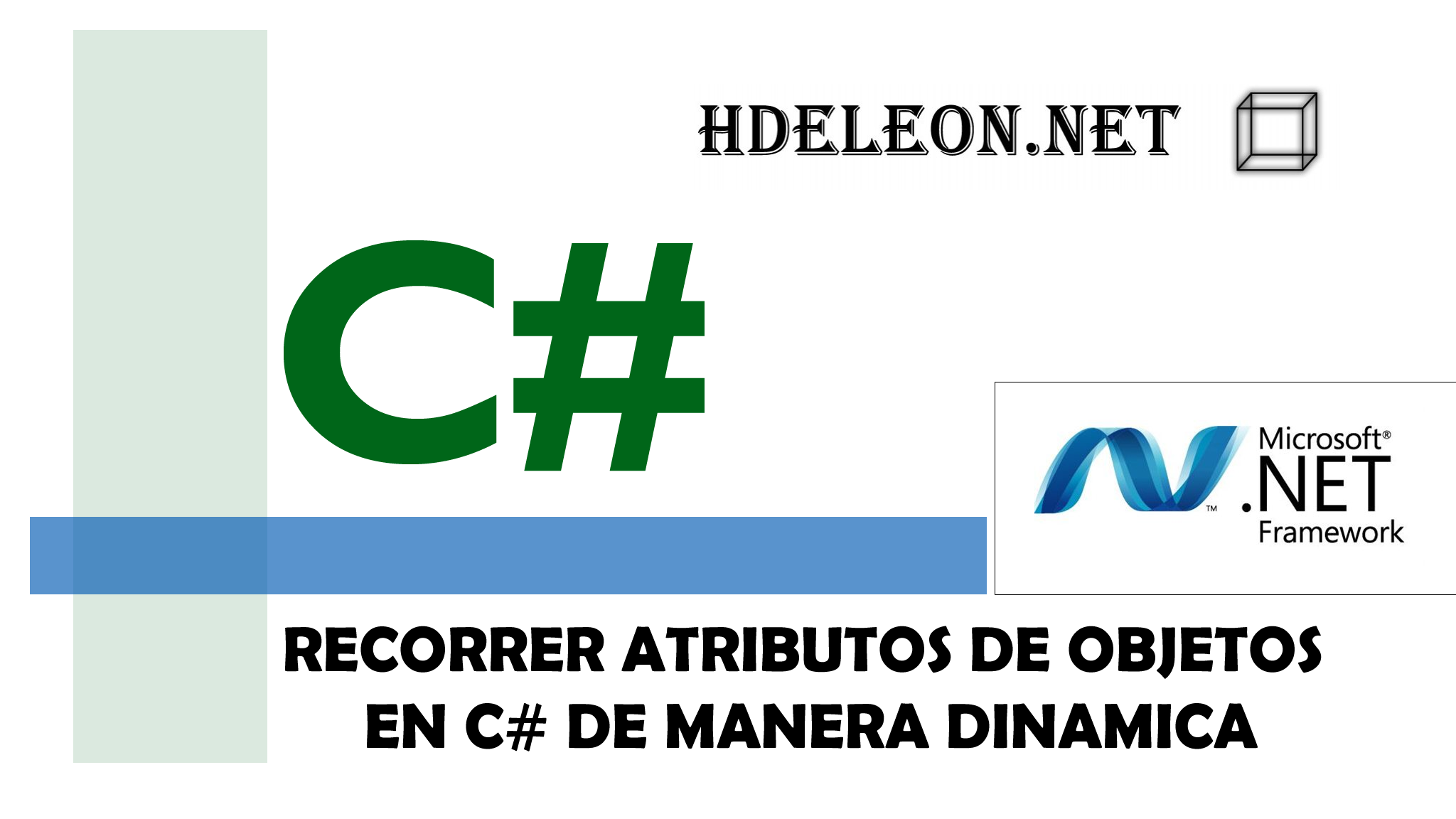 ¿Como recorrer las propiedades de un objeto dinámicamente? C# .Net
