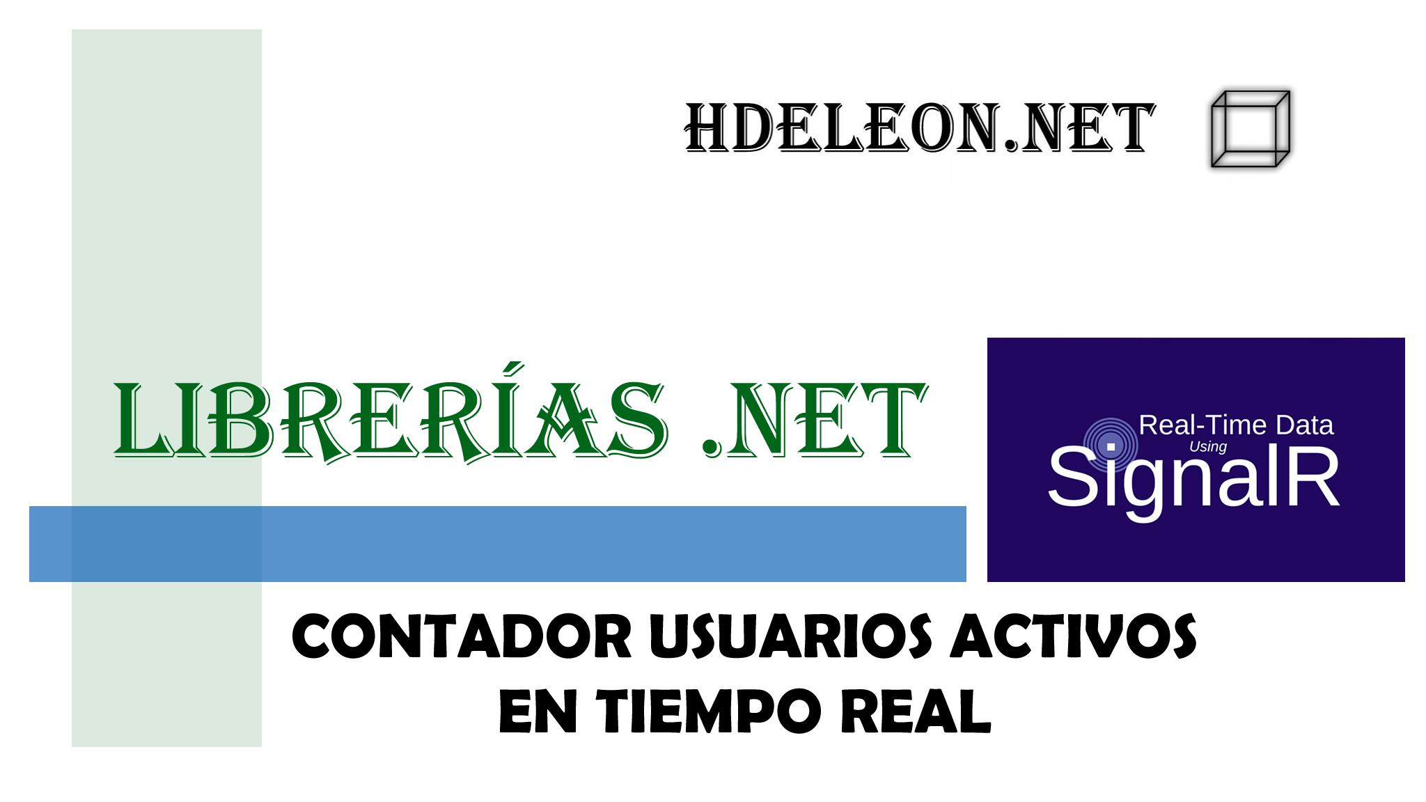 ¿Cómo mostrar los usuarios activos en tiempo real en C# .Net con SignalR?, Real time