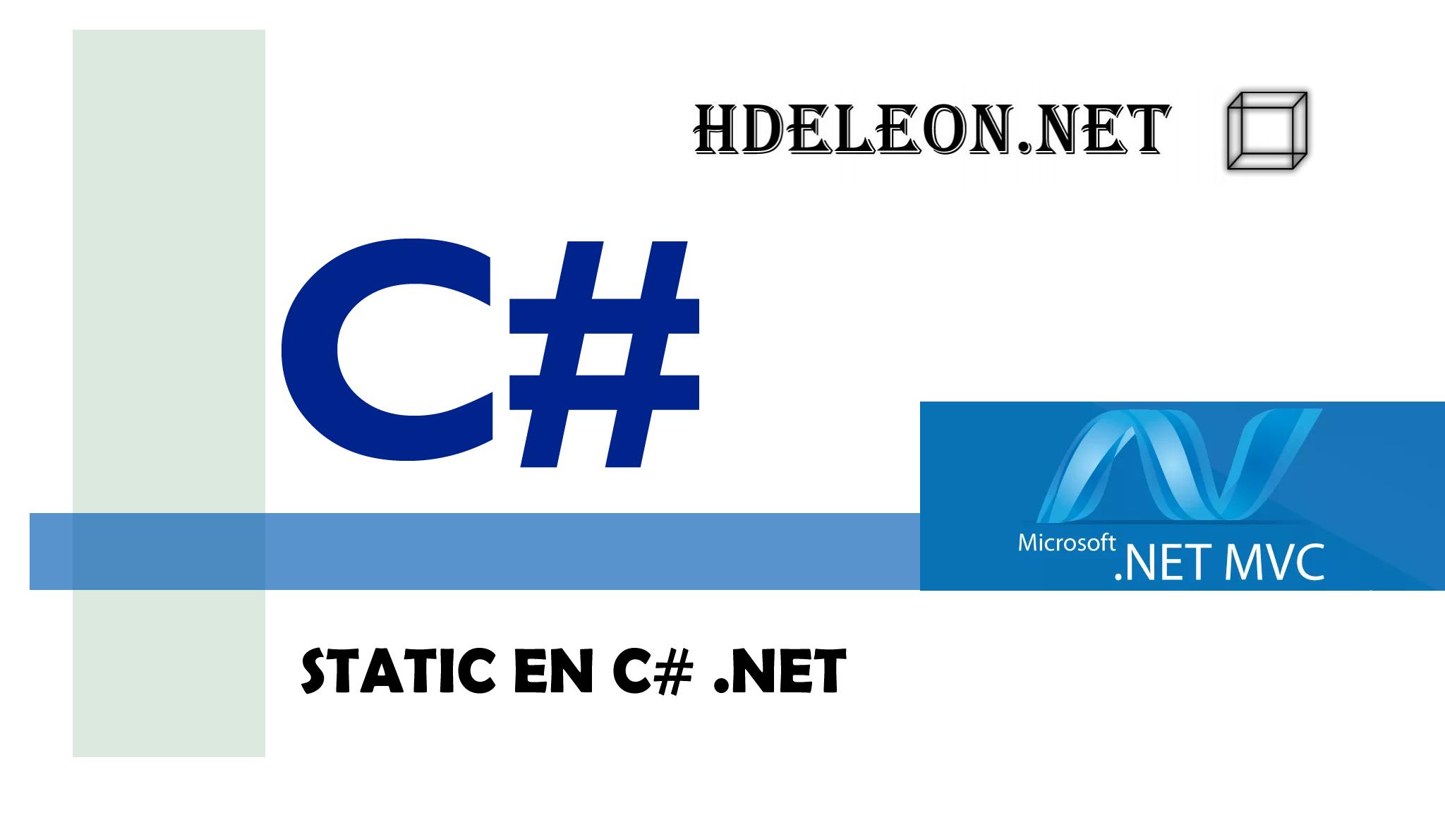 ¿Qué es static en programación orientada a objetos? C# .Net