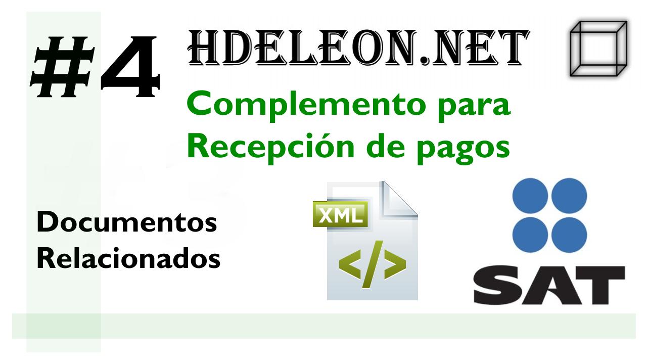 Curso complemento para recepción de pagos en C# .Net, Documentos relacionados, SAT cfdi 3.3, #4