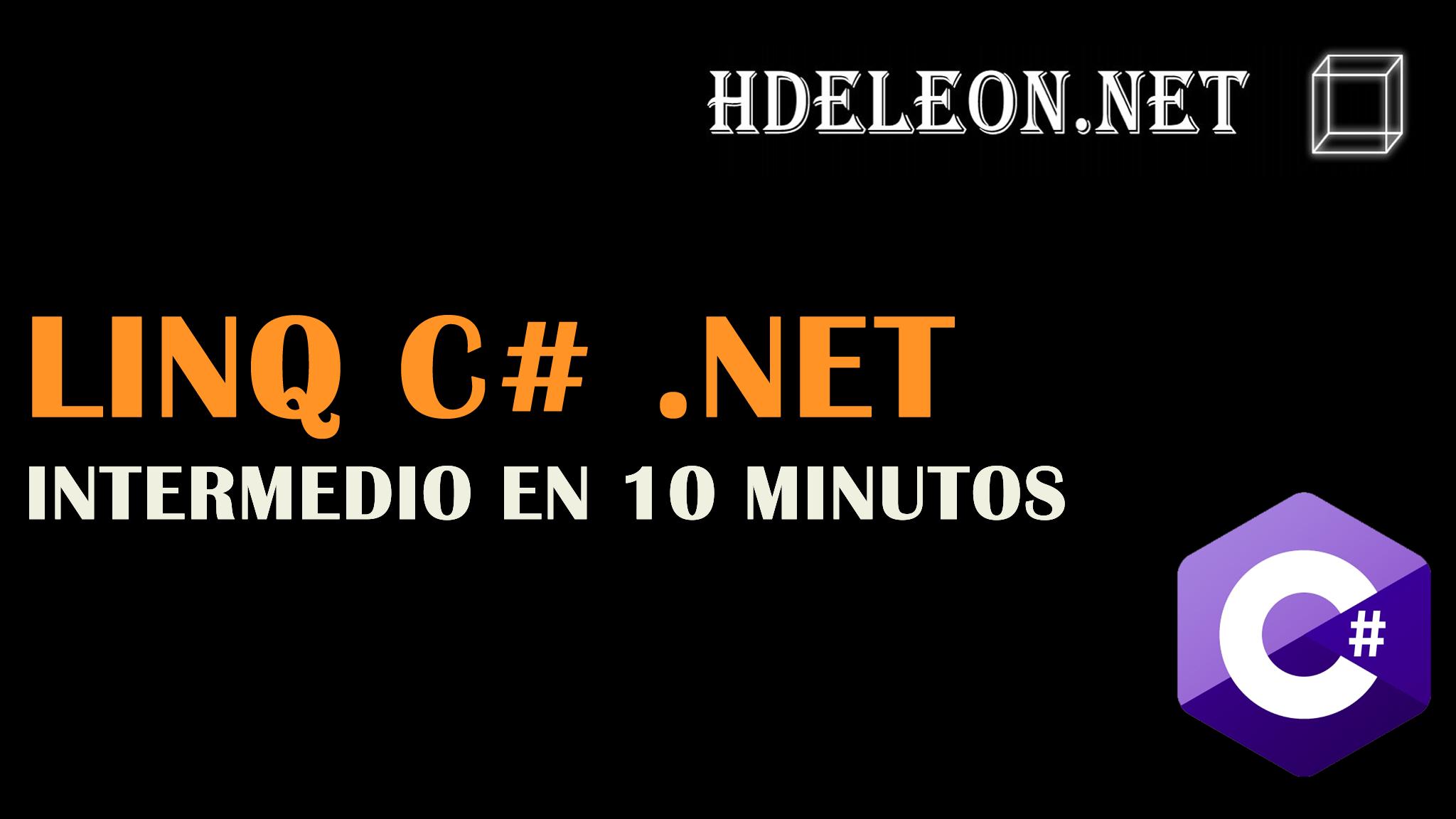 LINQ en C# .Net intermedio en 10 minutos, take, skip, select, union, count