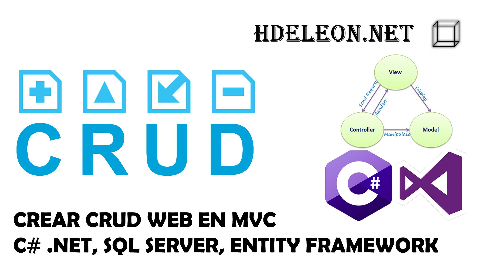 Crear CRUD en MVC .Net con C#, Entity Framework y Sql Server