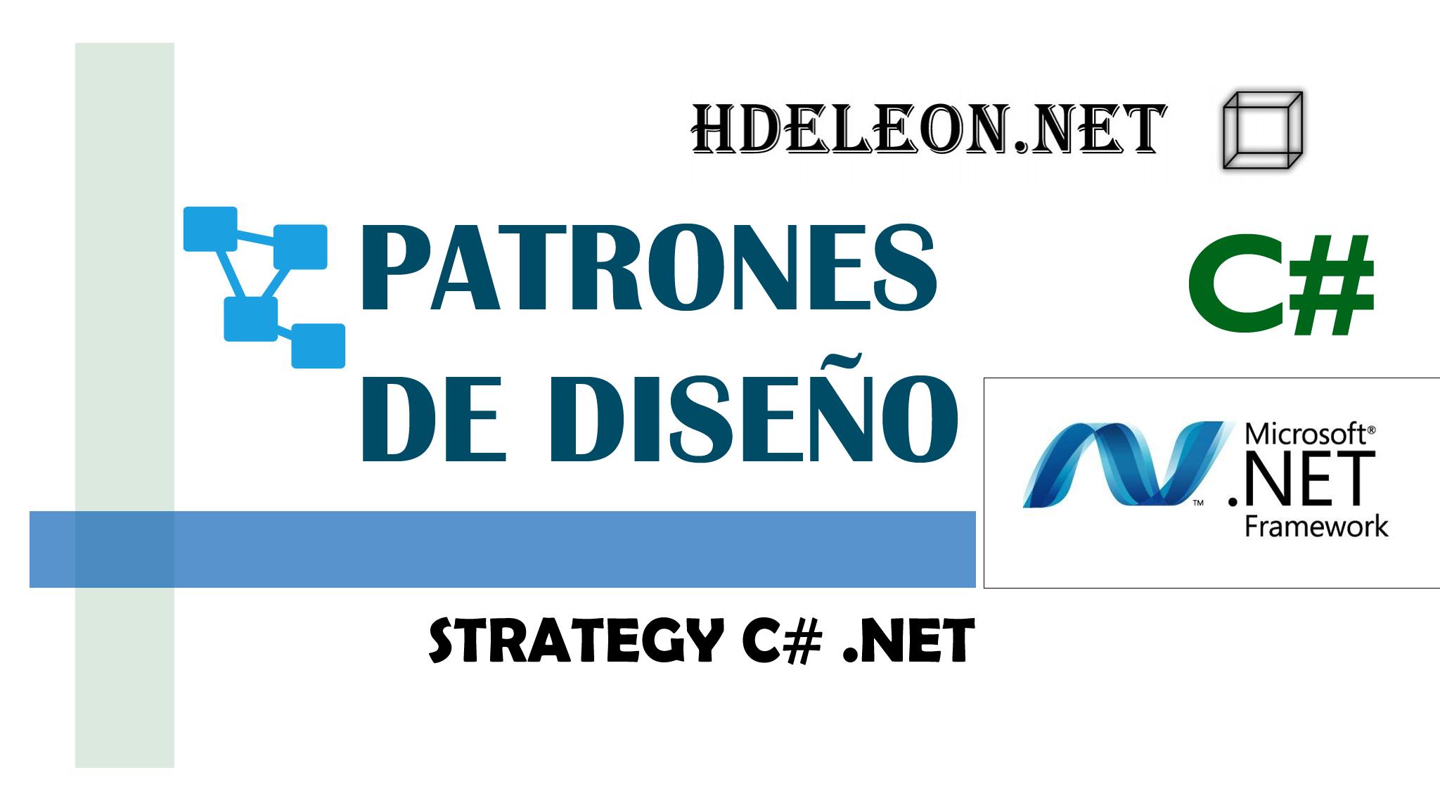 Strategy en C# .Net, Patrones de diseño, design patterns, #5