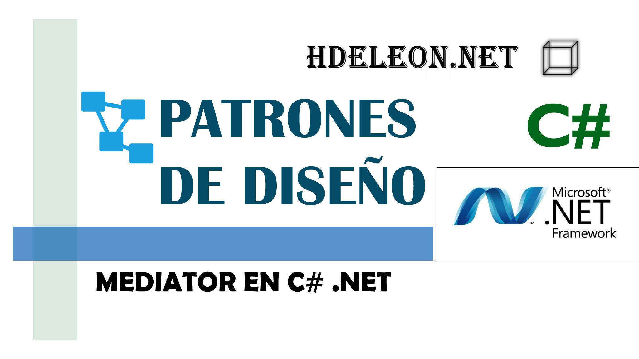 Mediator en C# .Net, Patrones de diseño, design patterns #6