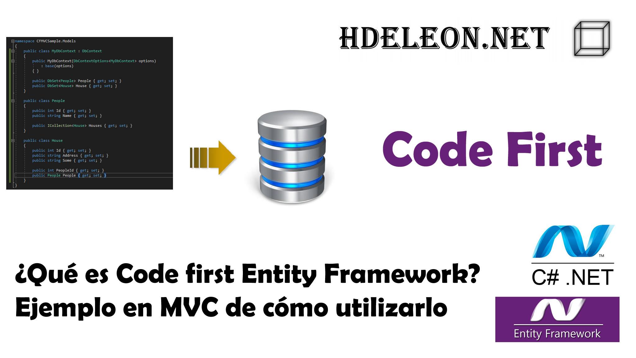 ¿Qué es code first en Entity Framework? Ejemplo en MVC de cómo utilizarlo, C# .Net Core