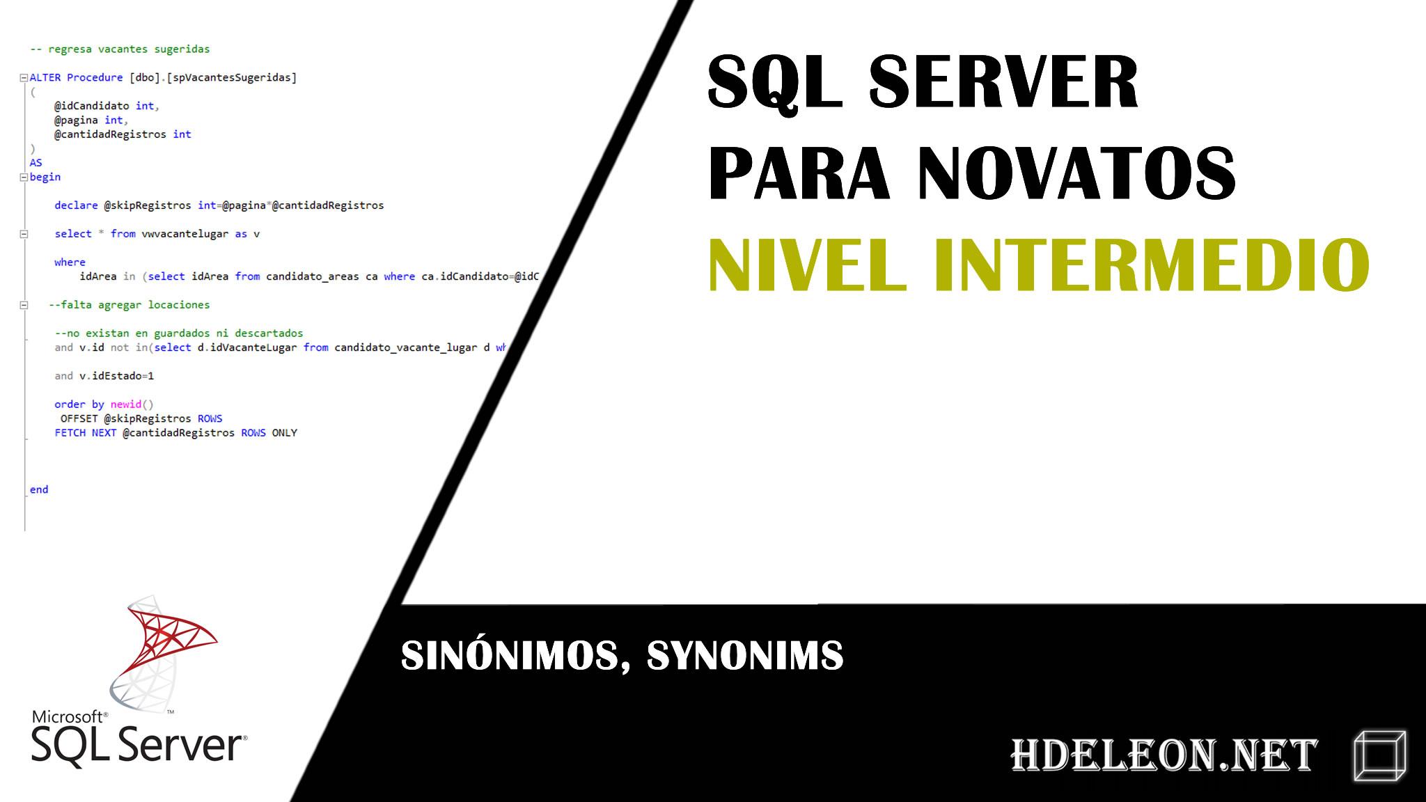 Curso gratuito de Sql Server nivel Intermedio, sinónimos, synonyms #1