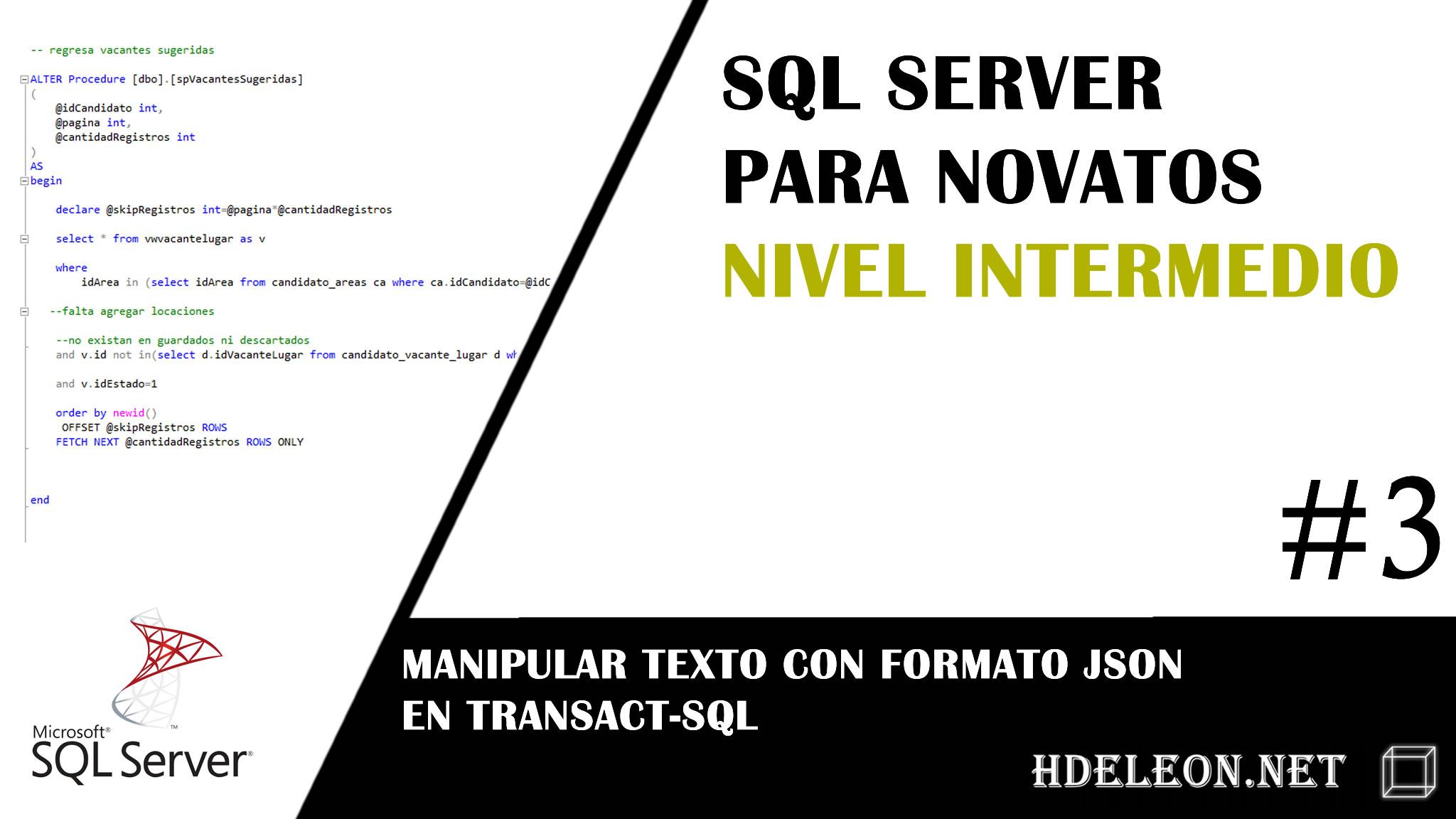 Sql Server nivel Intermedio, Manipular texto con formato JSON en transact-sql, #3
