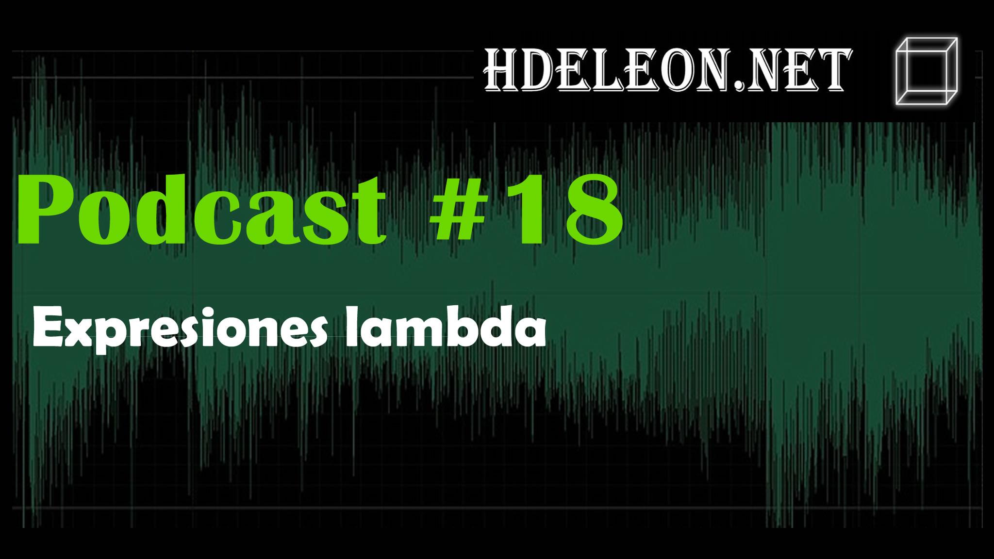 Podcast #18 – Expresiones lambda
