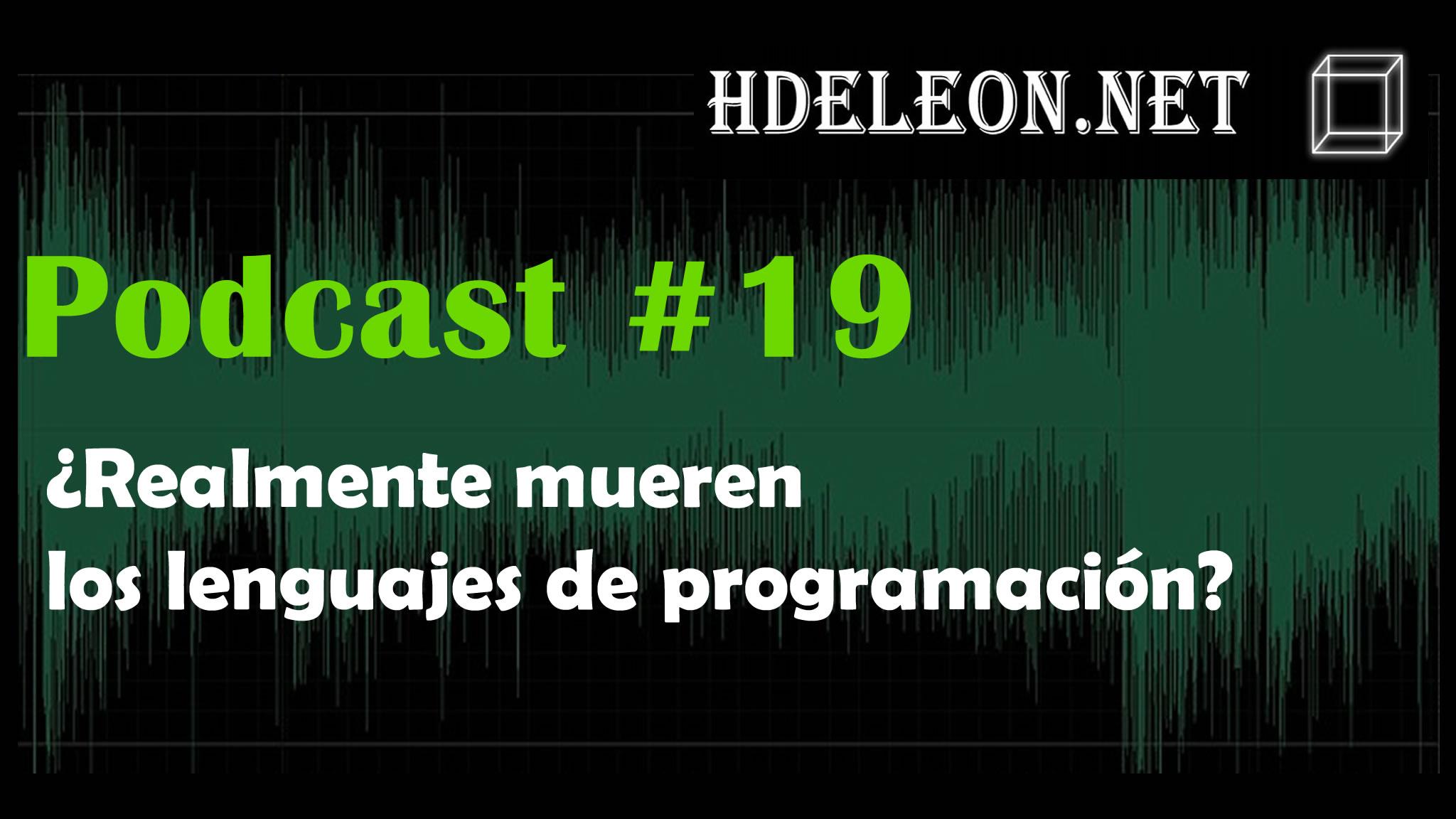Podcast #19 – ¿Realmente mueren los lenguajes de programación?
