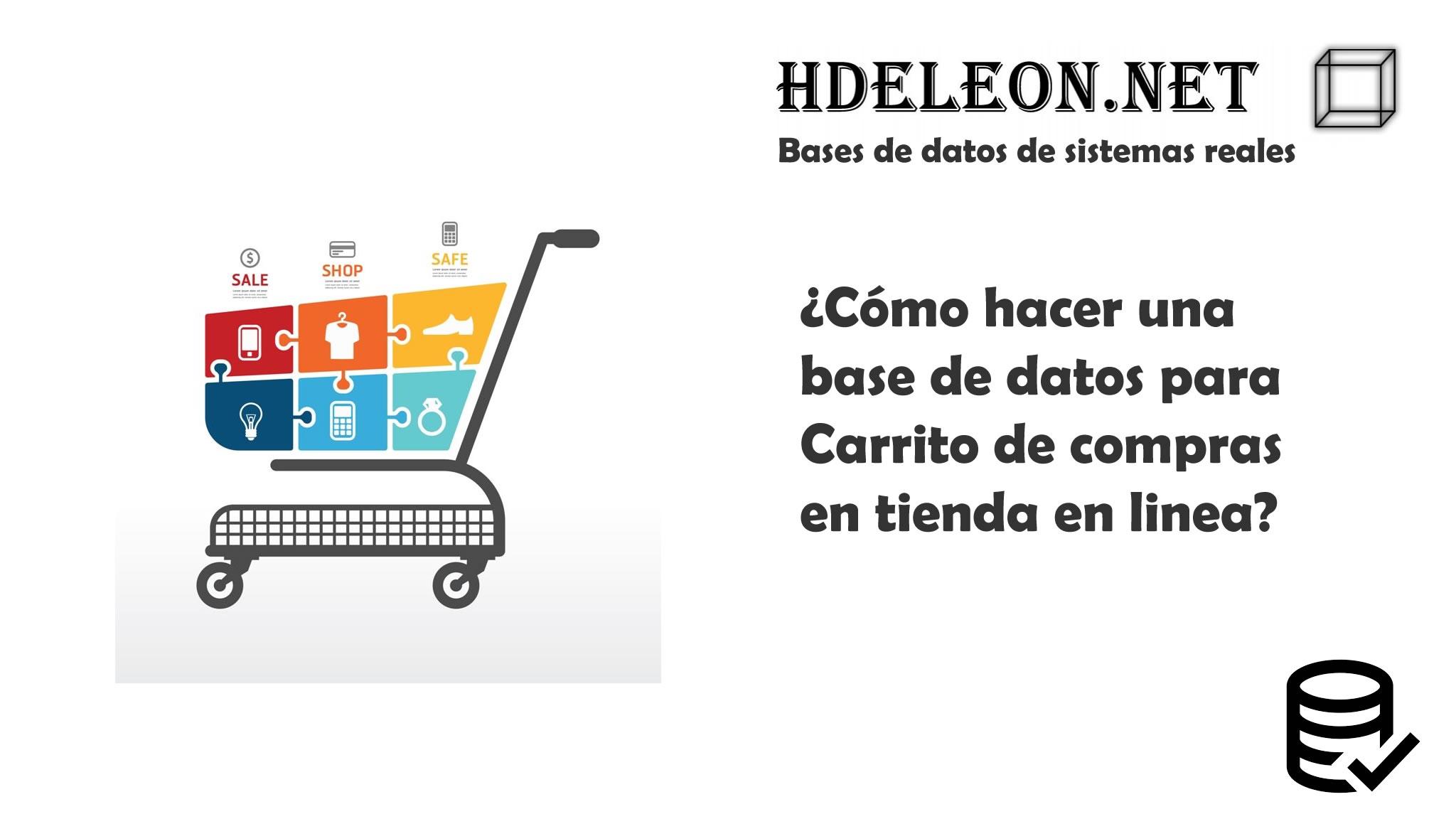 ¿Cómo hacer una base de datos para Carrito de compras en tienda en linea?