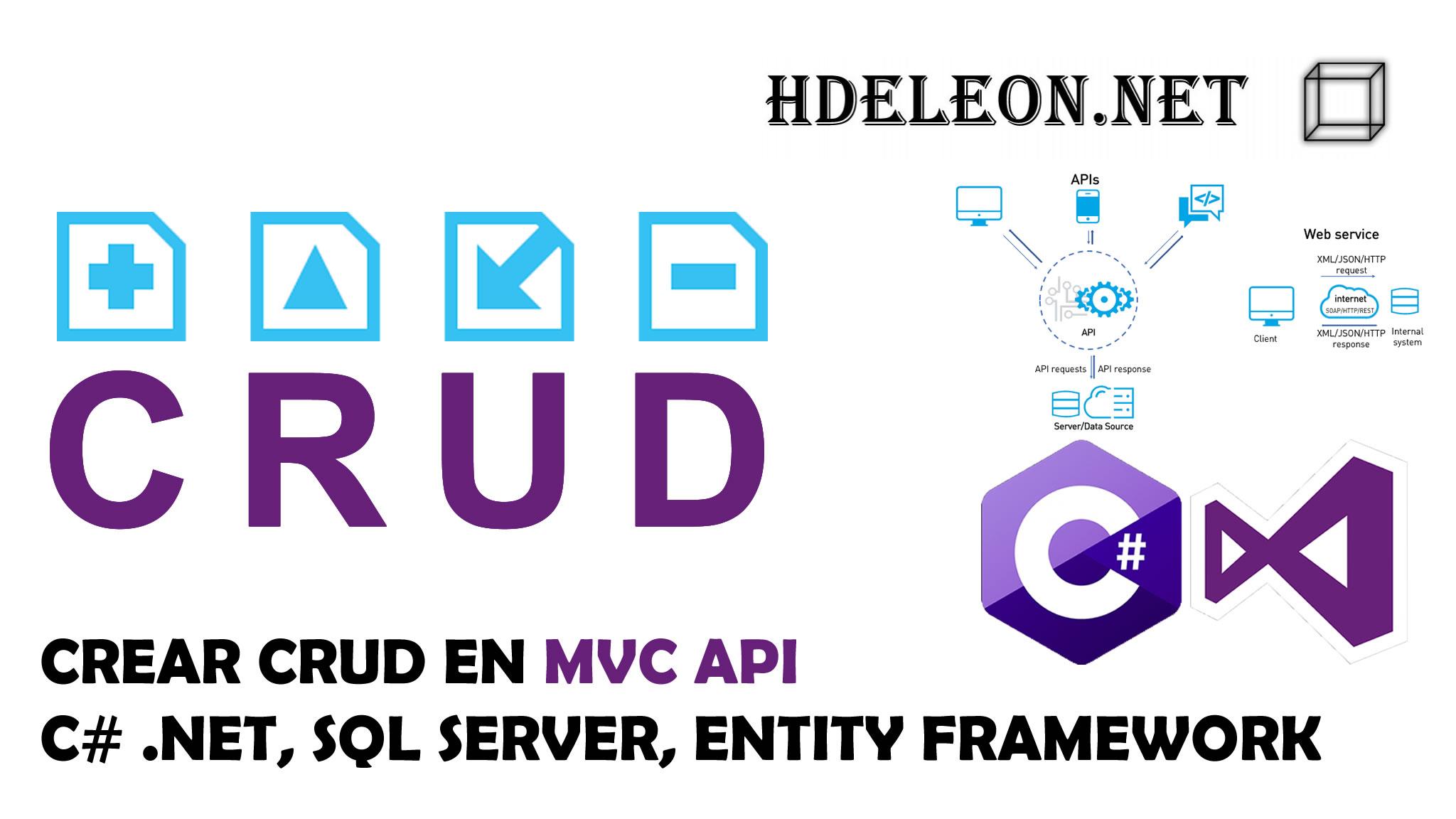 Crear CRUD en MVC Api con C# .Net, Entity Framework y Sql Server
