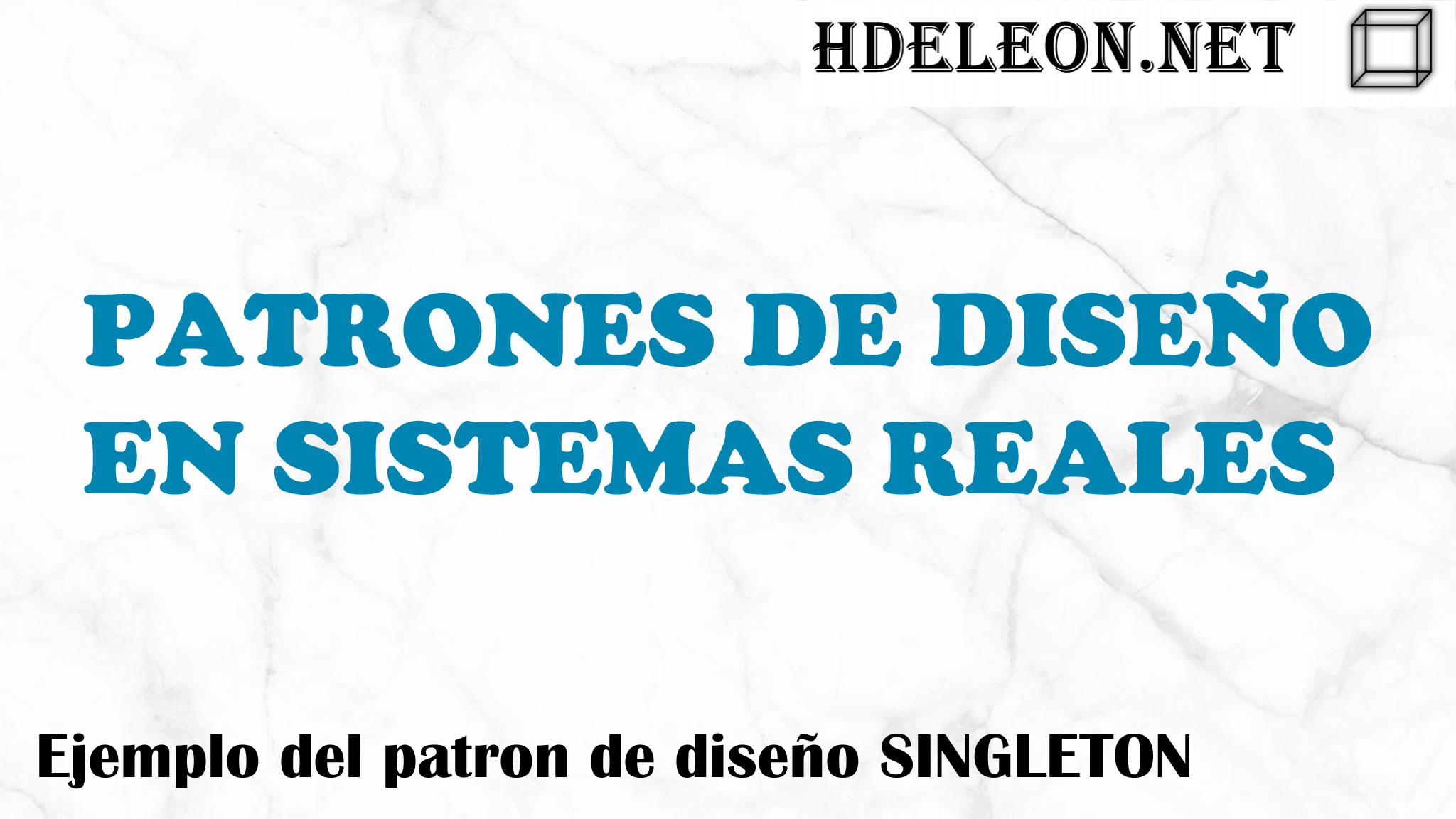 Ejemplo en sistema real del patrón de diseño Singleton, MVC .Net