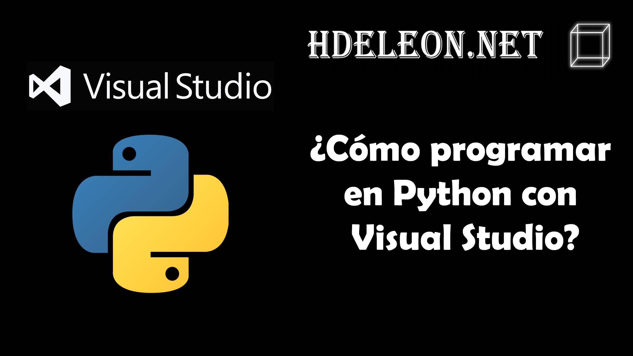 ¿Cómo programar en Python con Visual Studio?, Instalación de herramientas