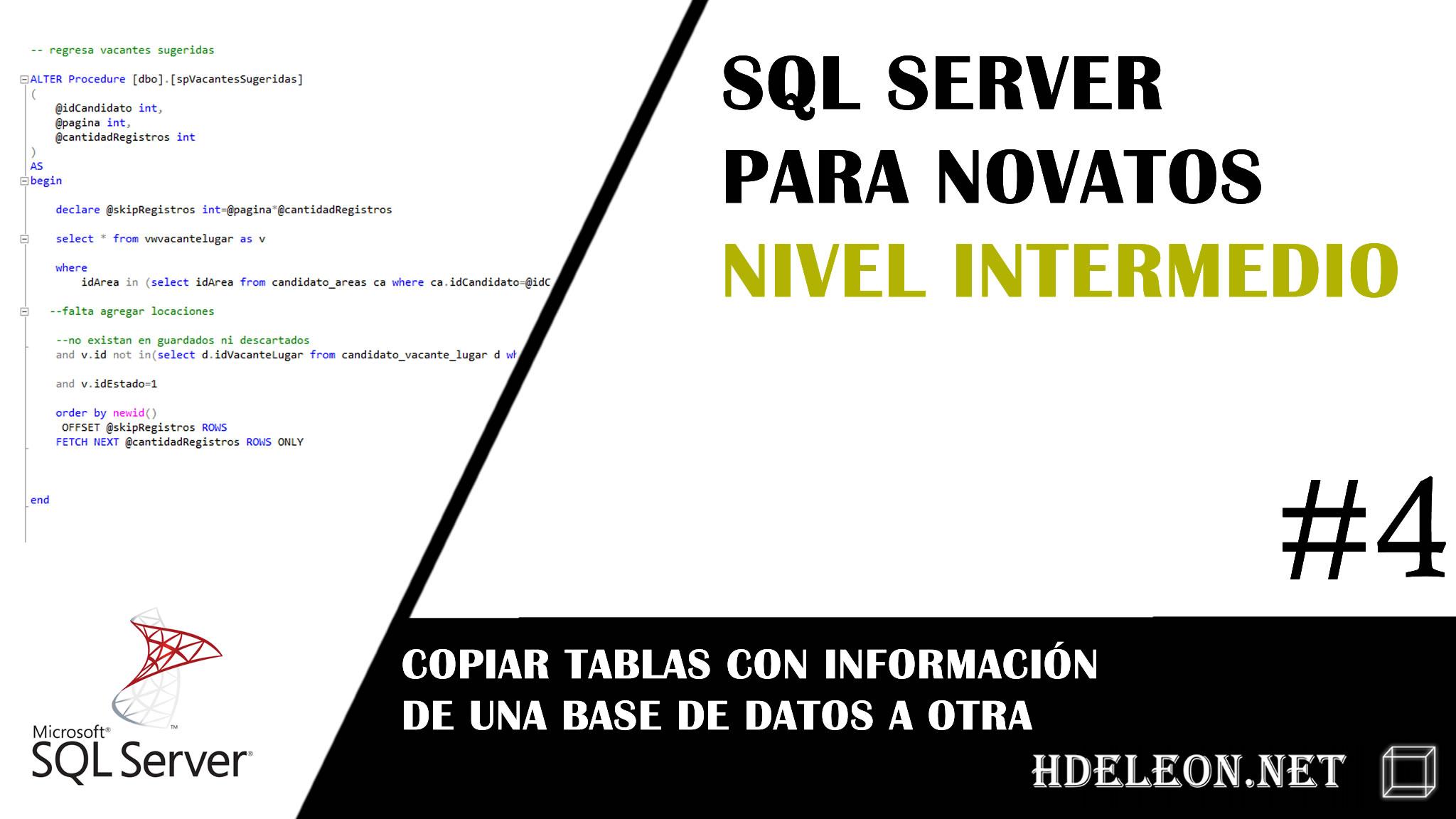 Sql Server nivel Intermedio, Copiar tablas con información entre base de datos, #4