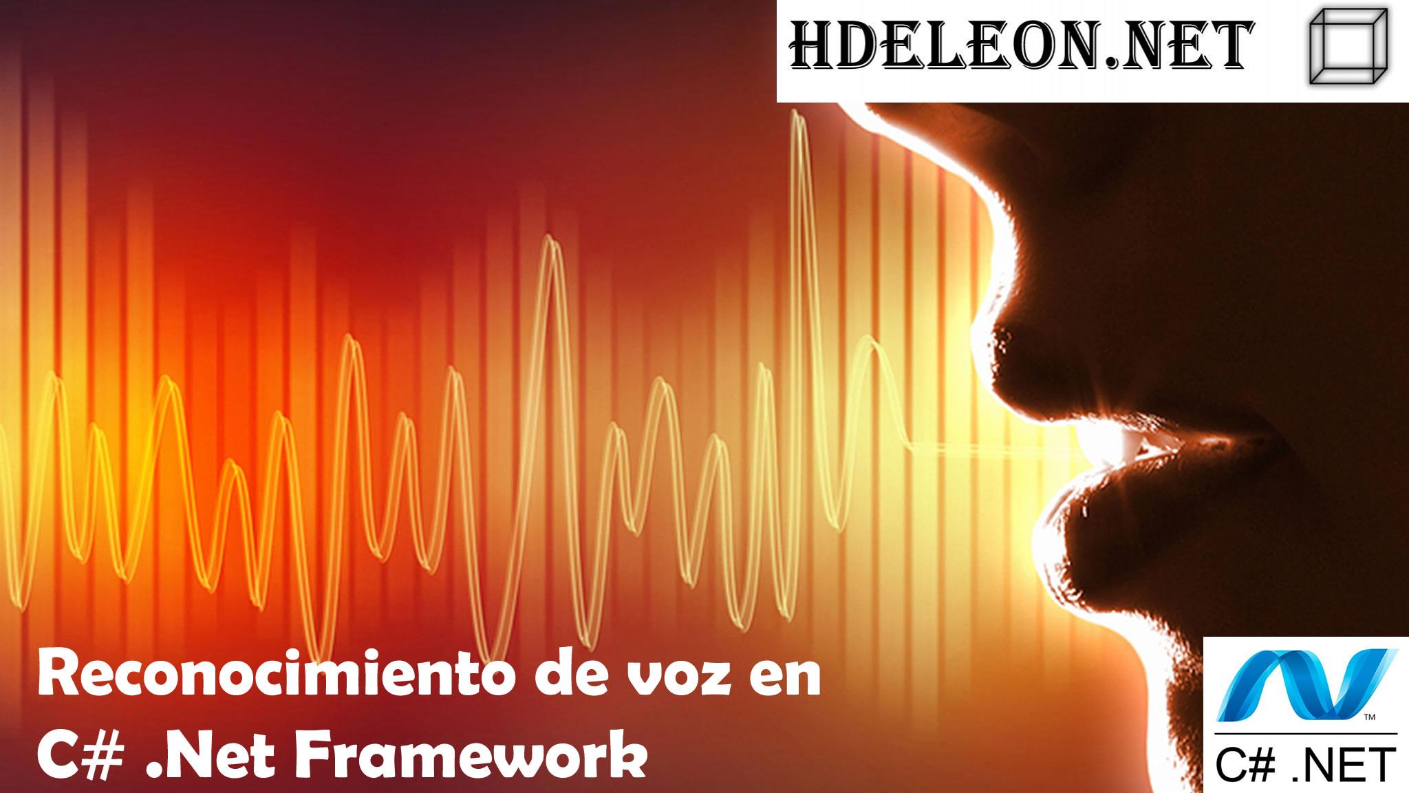 Reconocimiento de voz en C# .Net Framework