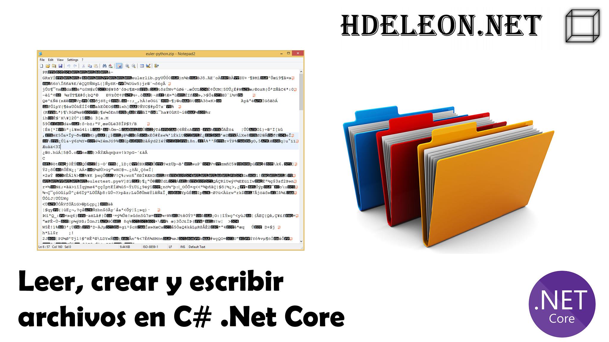Leer, crear y escribir archivos en C# .Net Core