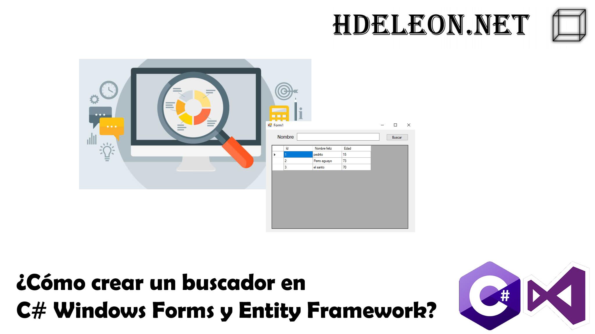 ¿Cómo crear un buscador en C# Windows Forms y Entity Framework?