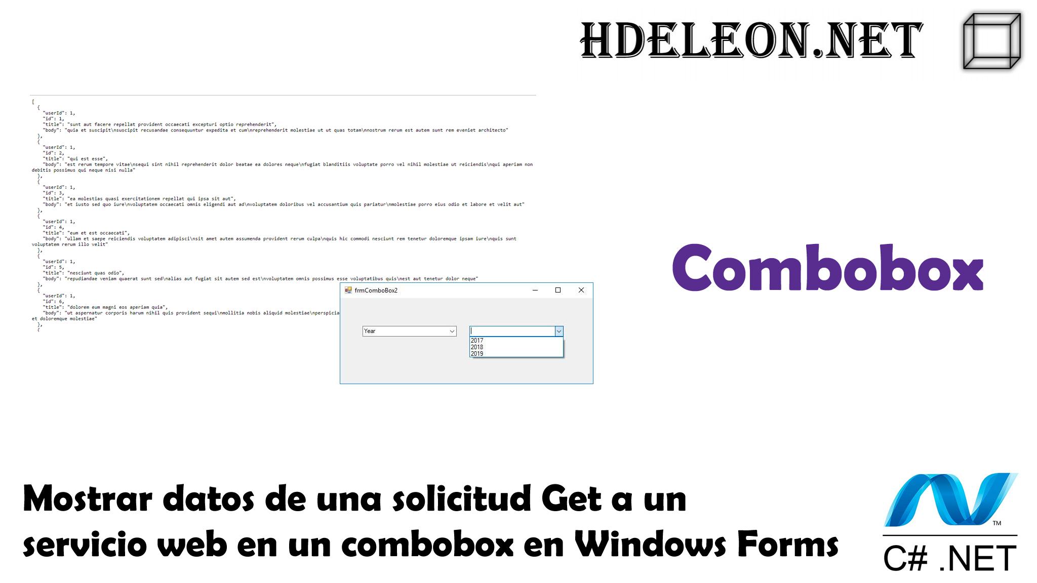 Mostrar datos de una solicitud Get a un servicio web en un combobox en Windows Forms .Net