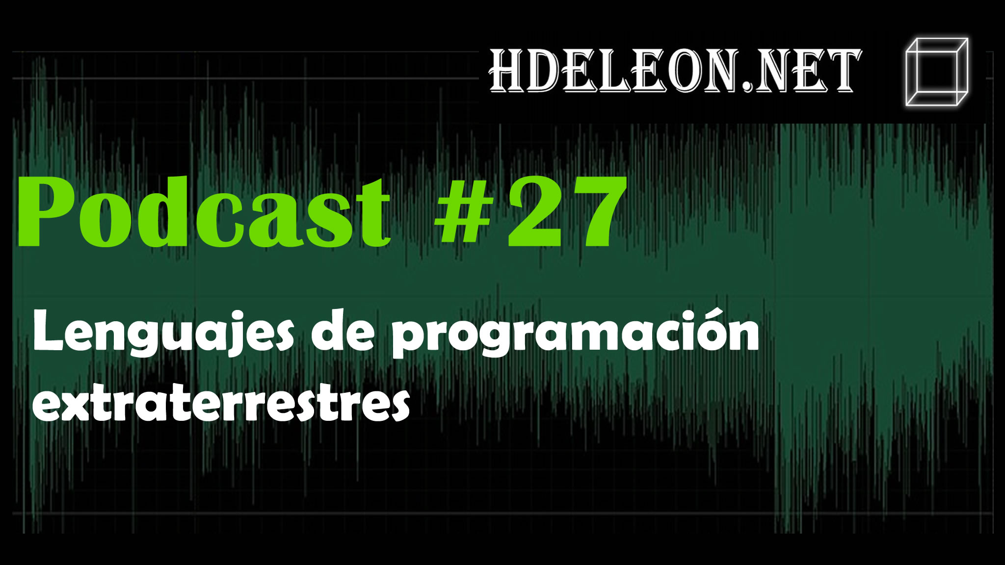 Podcast #27 – Lenguajes de programación extraterrestres