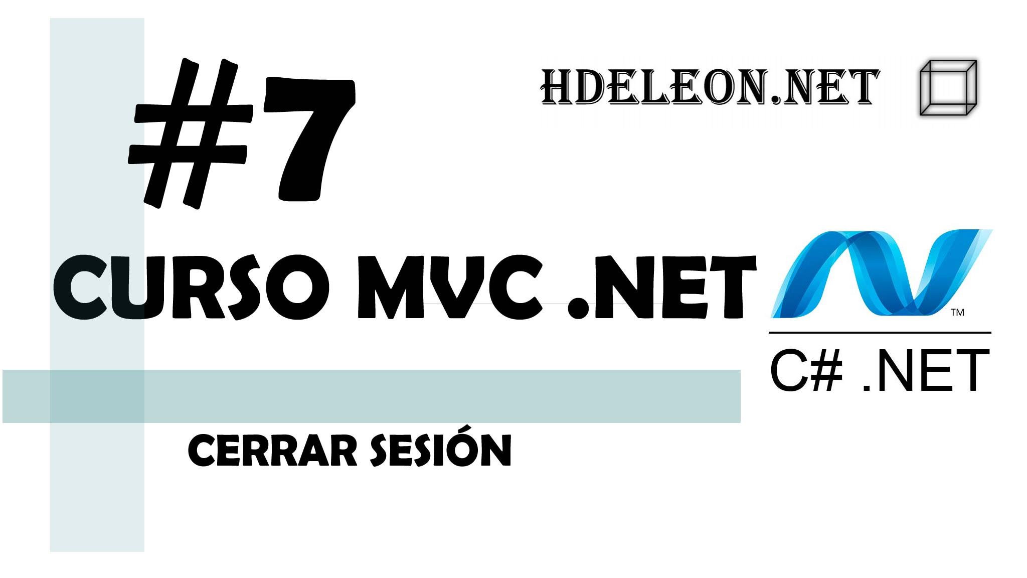 Curso de MVC .Net C#, Cerrar sesión, #7