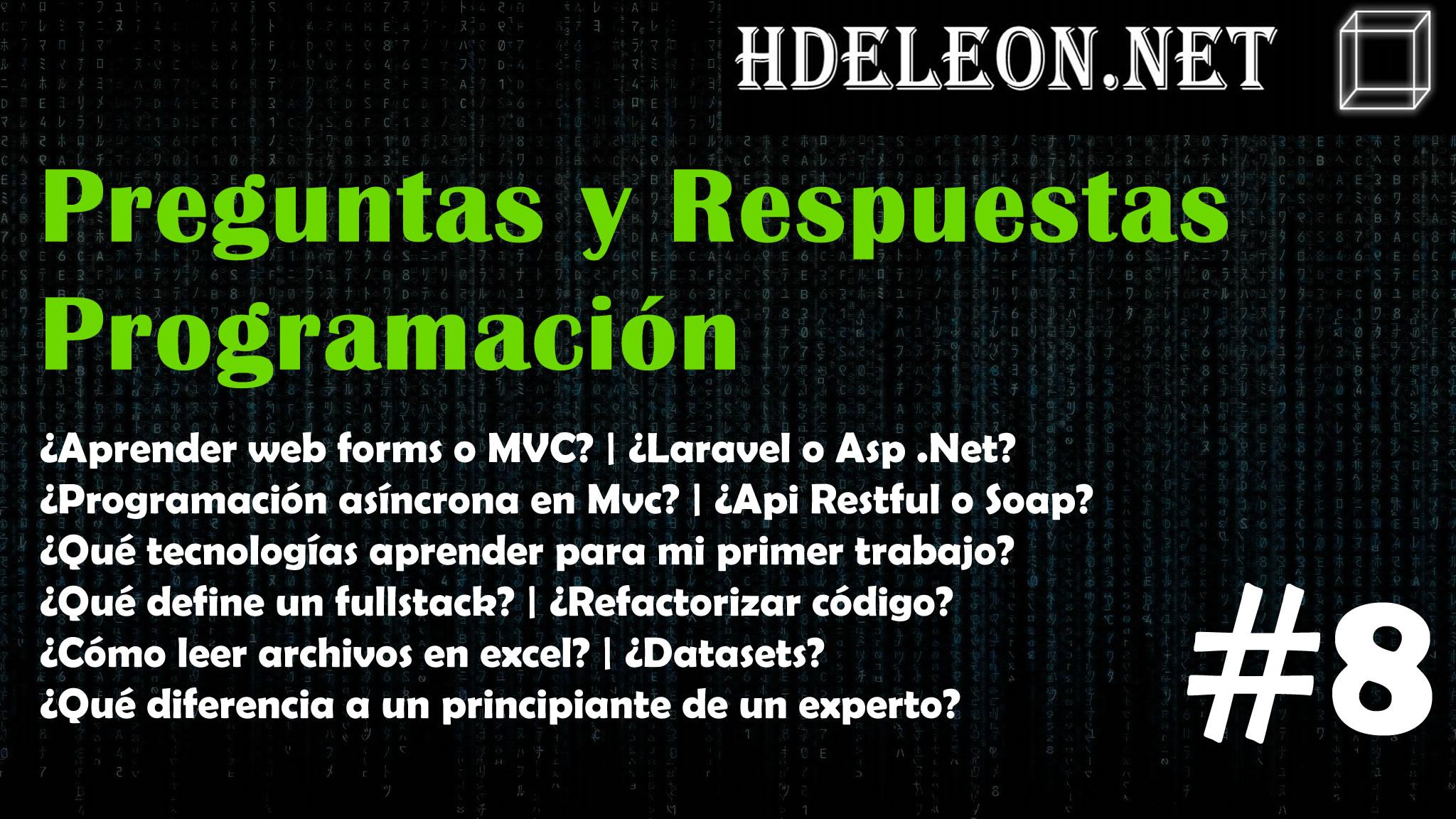Preguntas y respuestas de programación #8, ¿Aprender web forms o MVC?