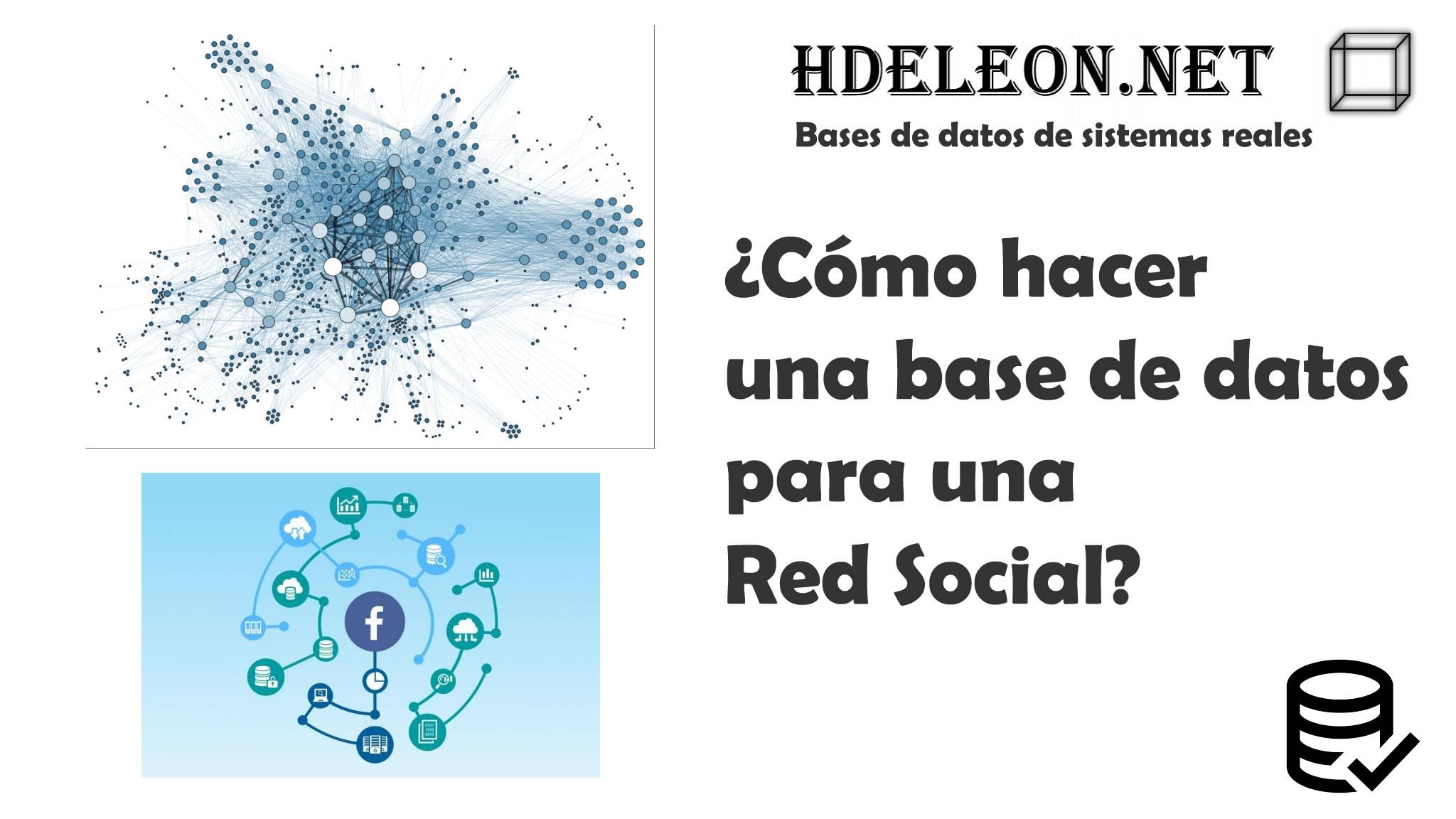 ¿Cómo hacer una base de datos para una Red Social?