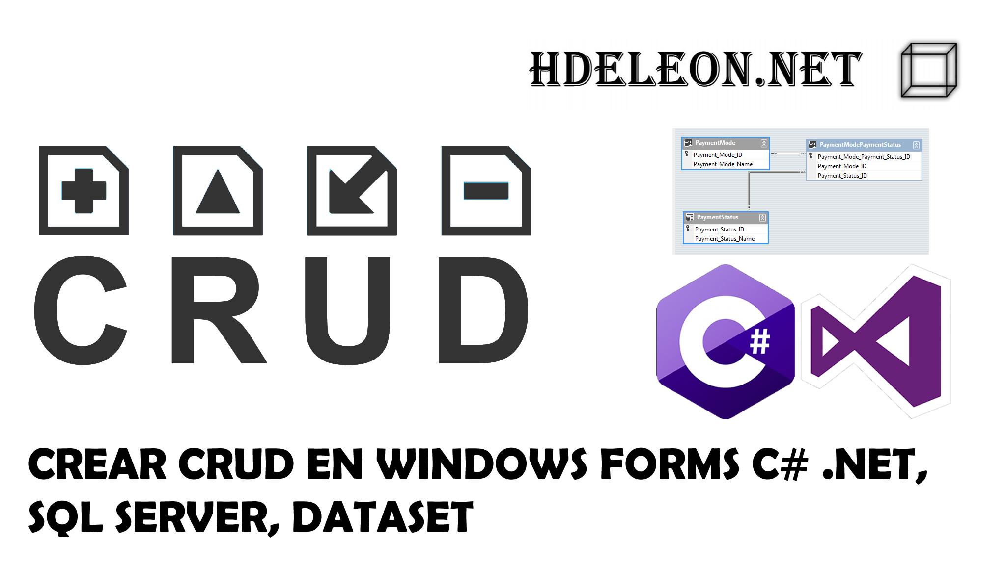 Crear CRUD en C# .Net Windows Forms, Sql Server y Dataset, Sin EntityFramework