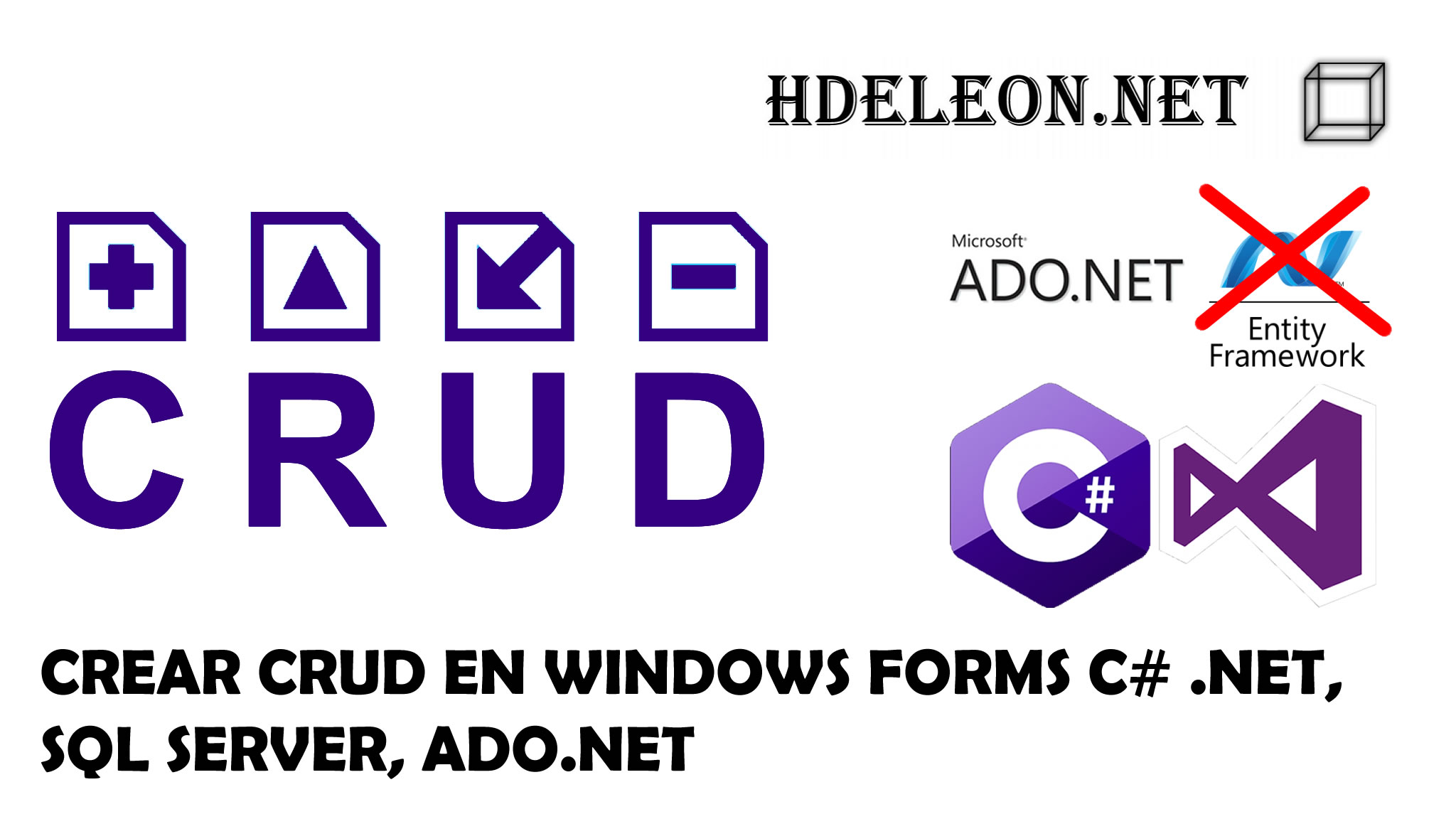 Crear CRUD en C# .Net Windows Forms, Sql Server y ADO.NET, Sin EntityFramework