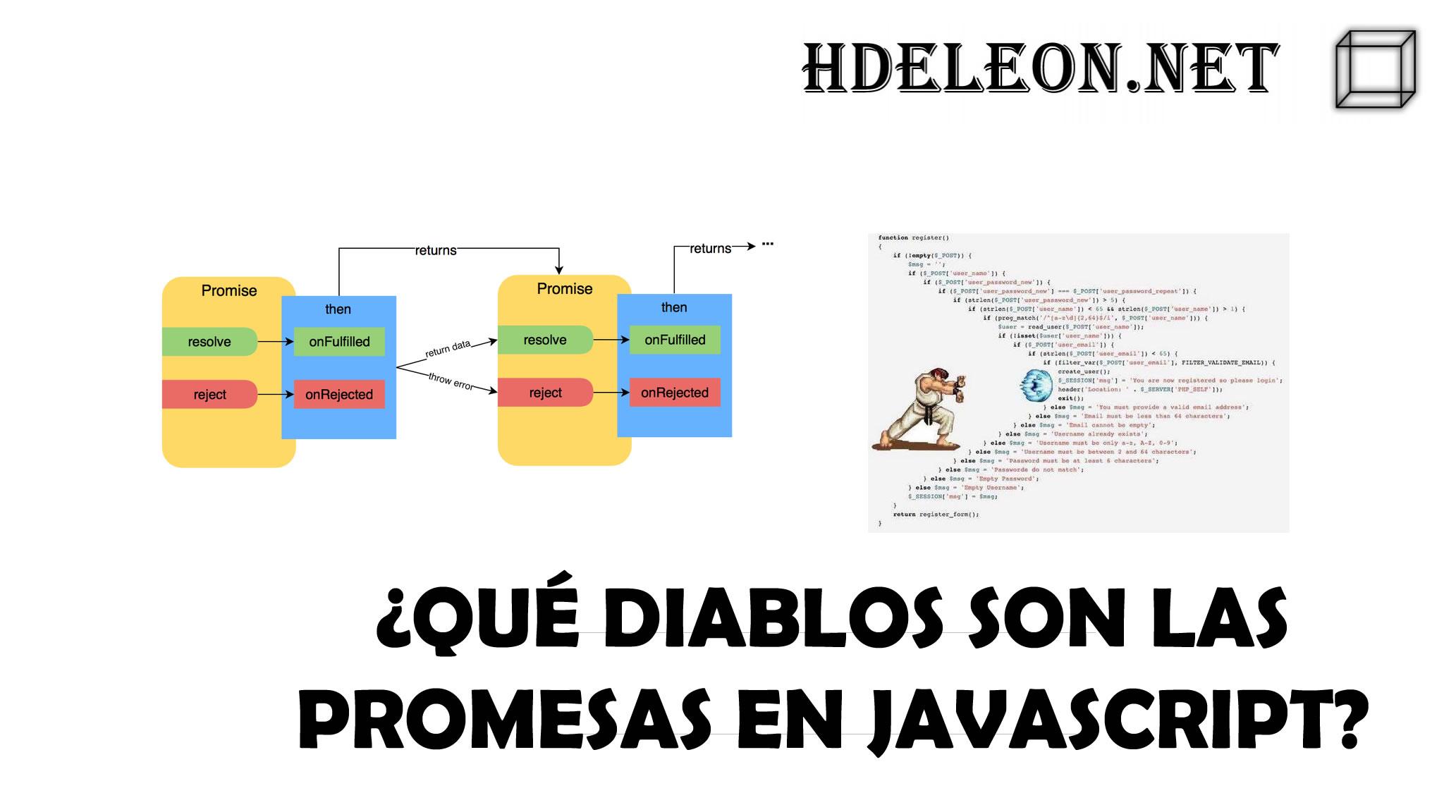 ¿Qué diablos son las promesas en javascript? ejemplo práctico