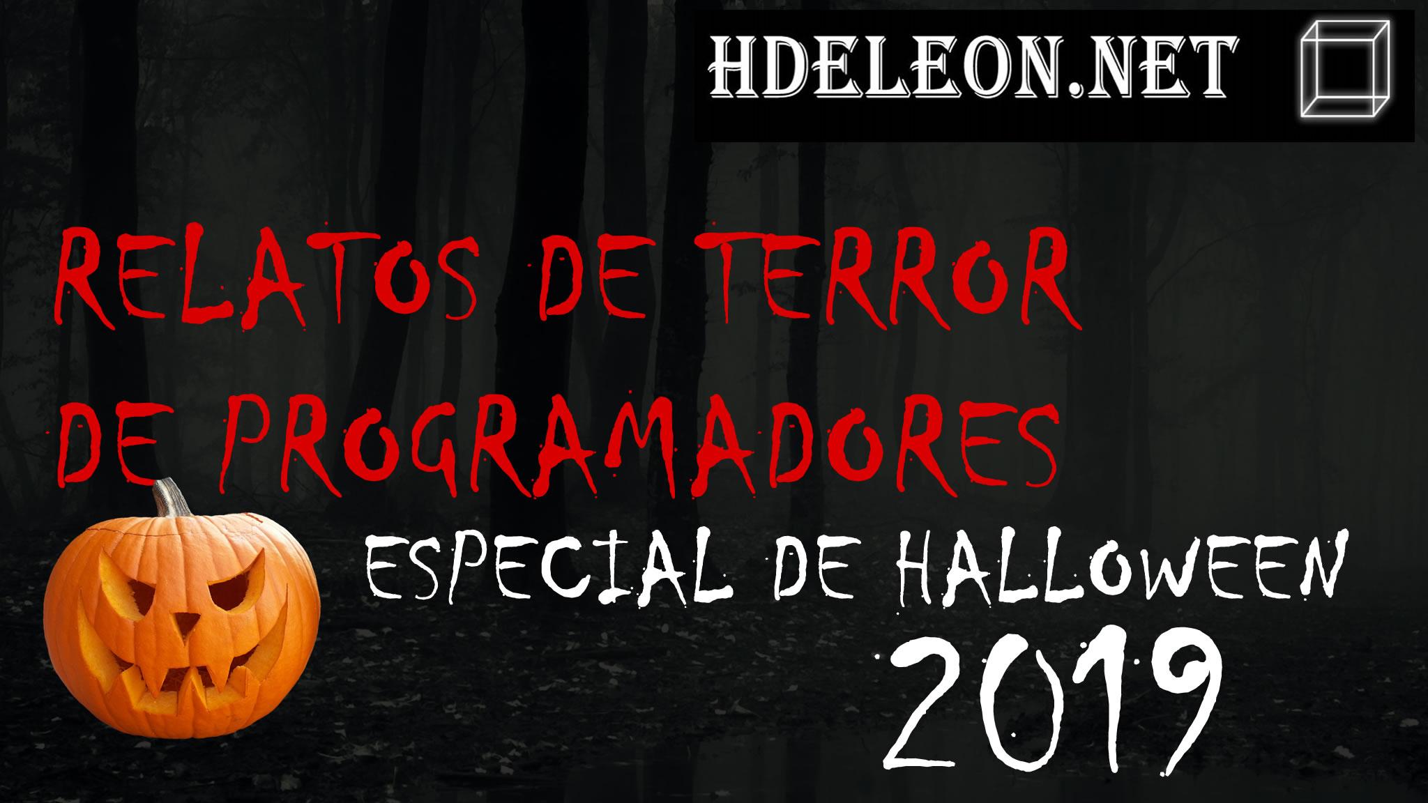 Relatos de terror de programadores – Especial de Halloween 2019