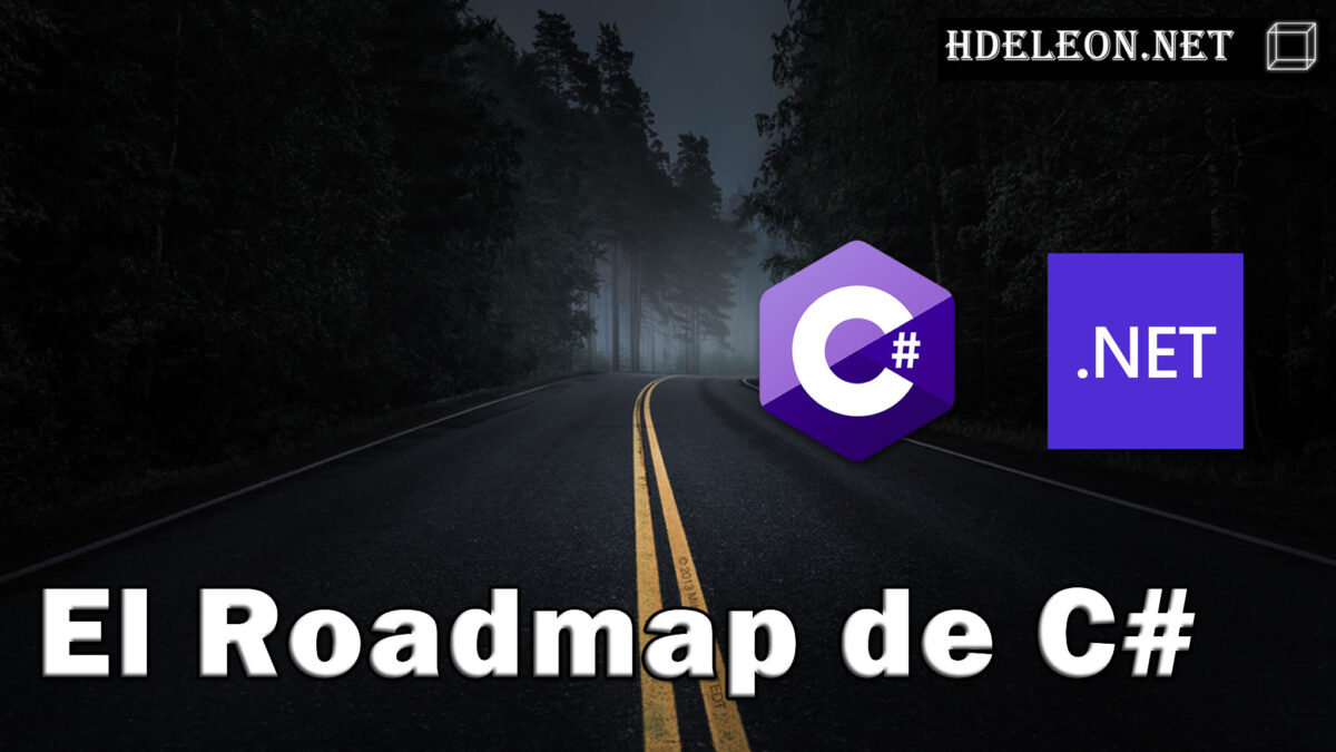 El Roadmap de C#
