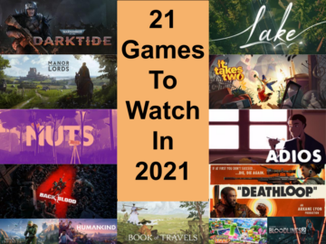 Games to Watch in 2021