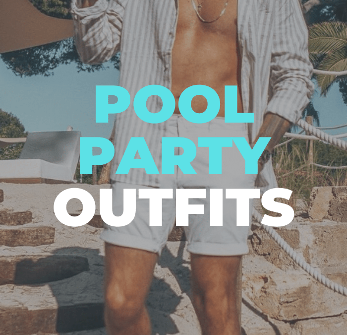 pool party outfits for men 2020