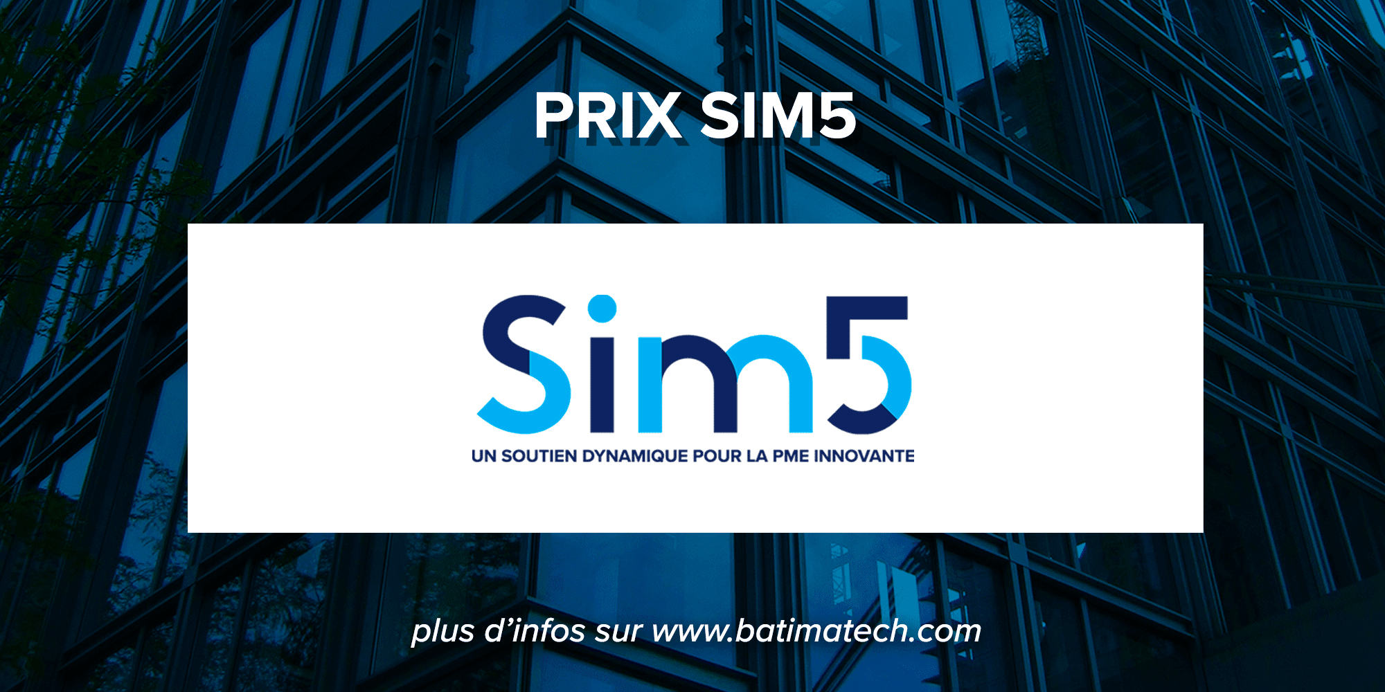 prix concours Batimatech Sim5