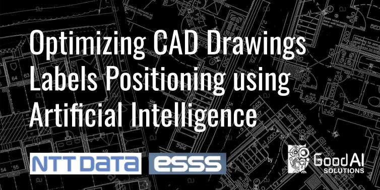 Optimizing CAD Drawings Labels Positioning using Artificial Intelligence