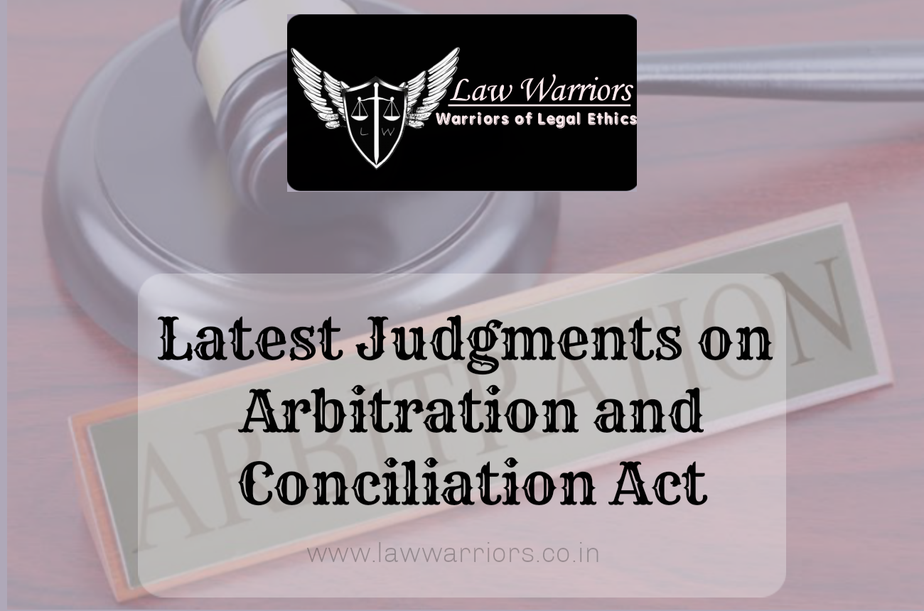 Latest Judgments on Arbitration and Conciliation Act, 1996