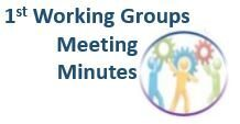 1st Working Groups Meeting Minutes