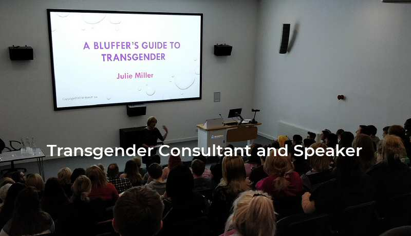 Julie Miller - Transgender Consultant and Public Speaker