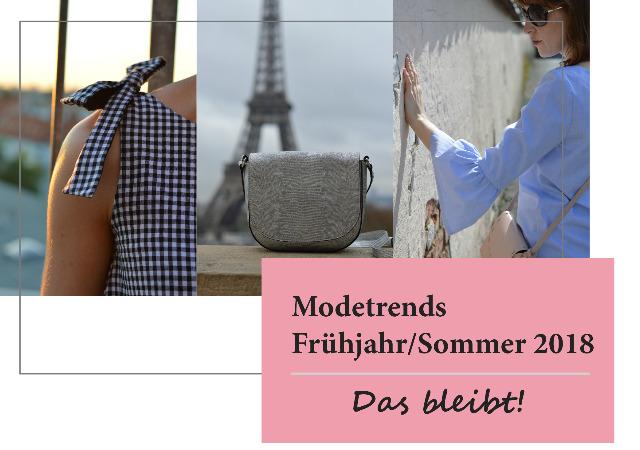 Modetrends Frühjahr/Sommer 2018 – Das bleibt!