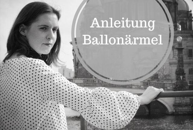 Anleitung – Ballonärmel für die Grande Arche Bluse/Kleid