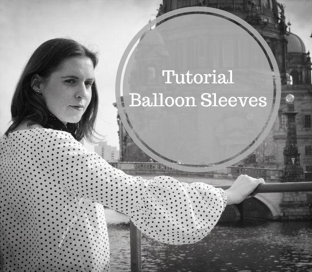 DIY tutorial balloon sleeves ... Sewionista.com ... Sewing ... Slow Fashion ... DIY ... Blog