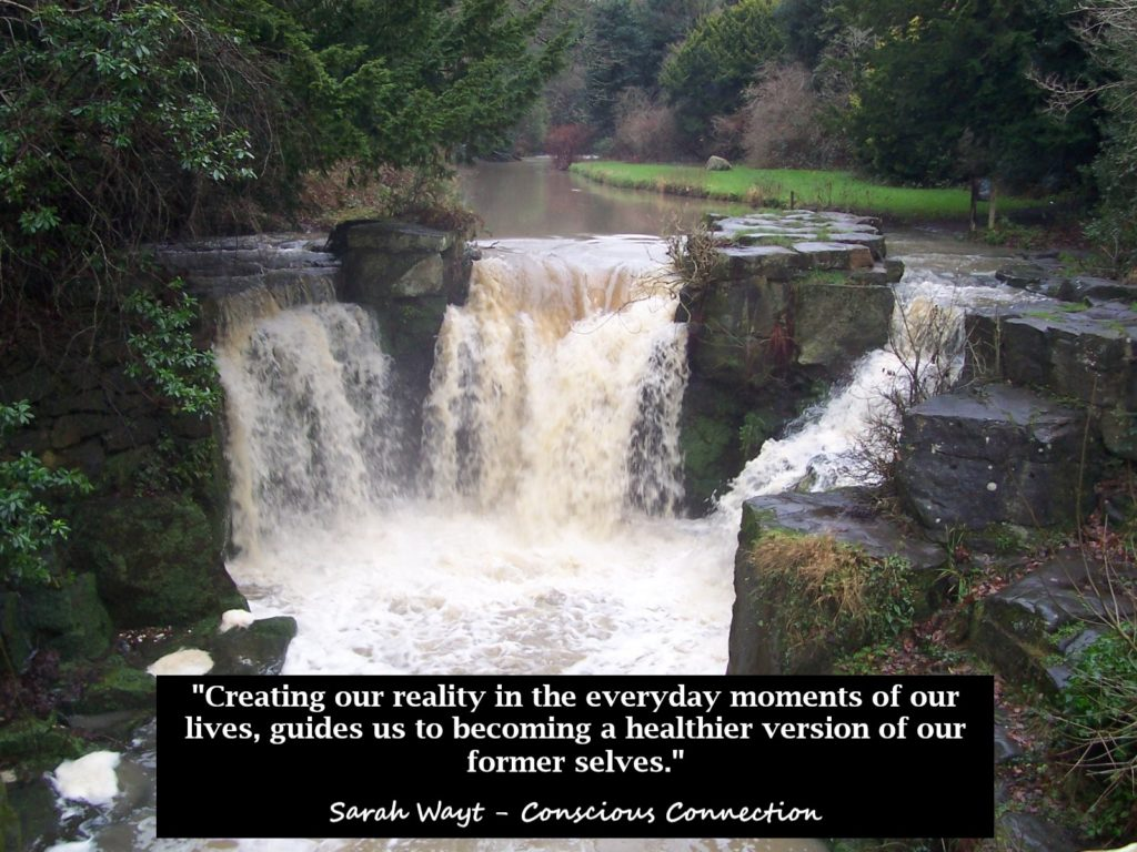 creating our reality in the everyday moments