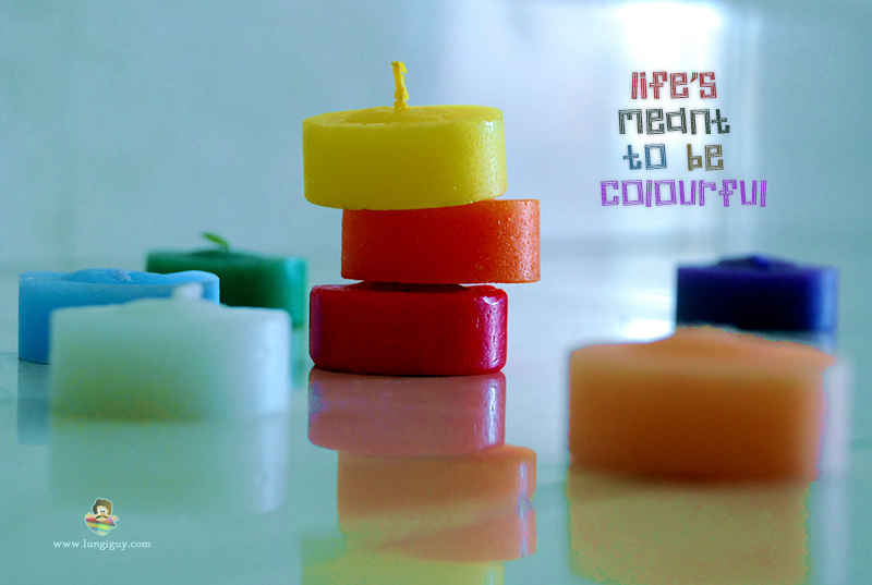 Life's meant to be colourful