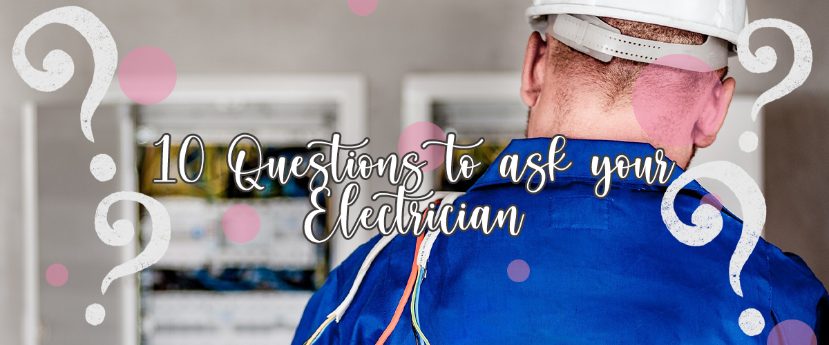 Questions for your electrician