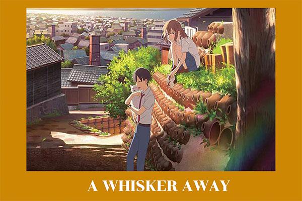 """a Whisker away"" เหมียวน้อยคอยรัก อ่านข่าวการ์ตูน อนิเมะ อนิเมะใหม่ มังงะ a Whisker away"