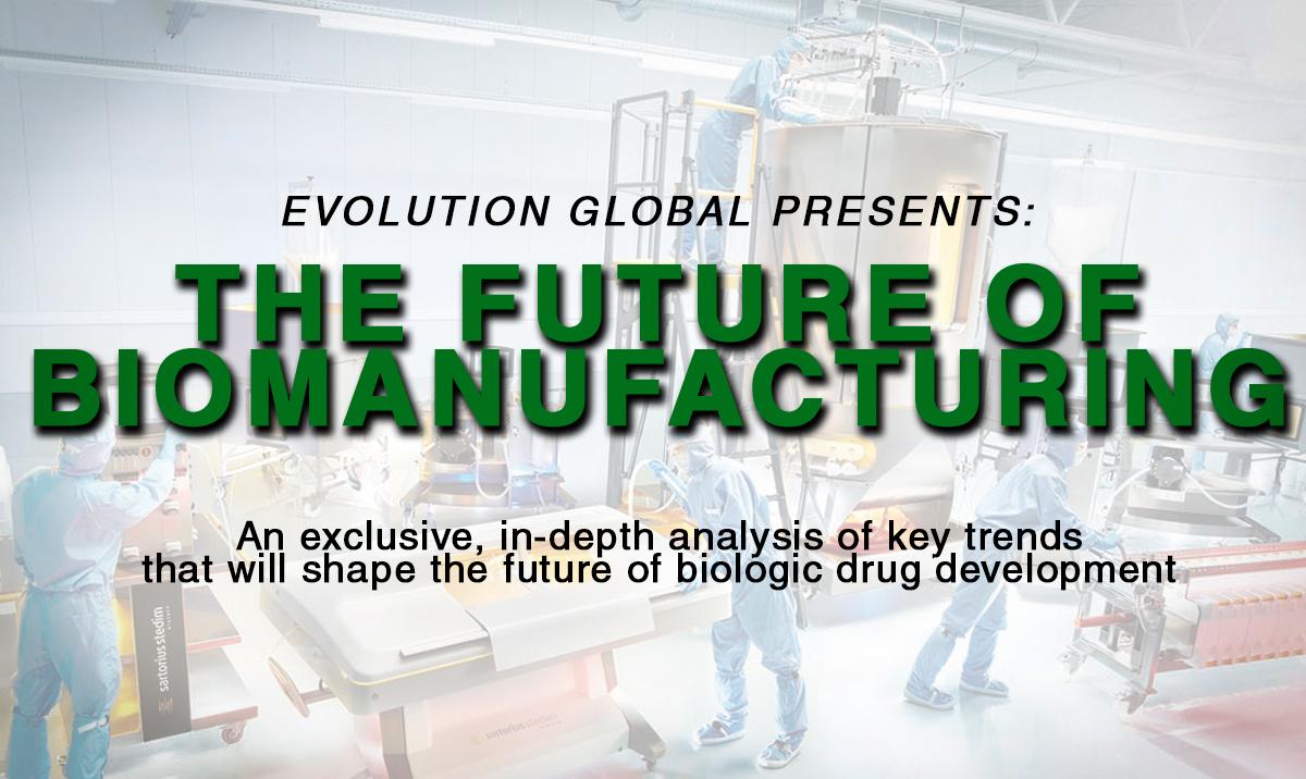 The Future of BioManufacturing