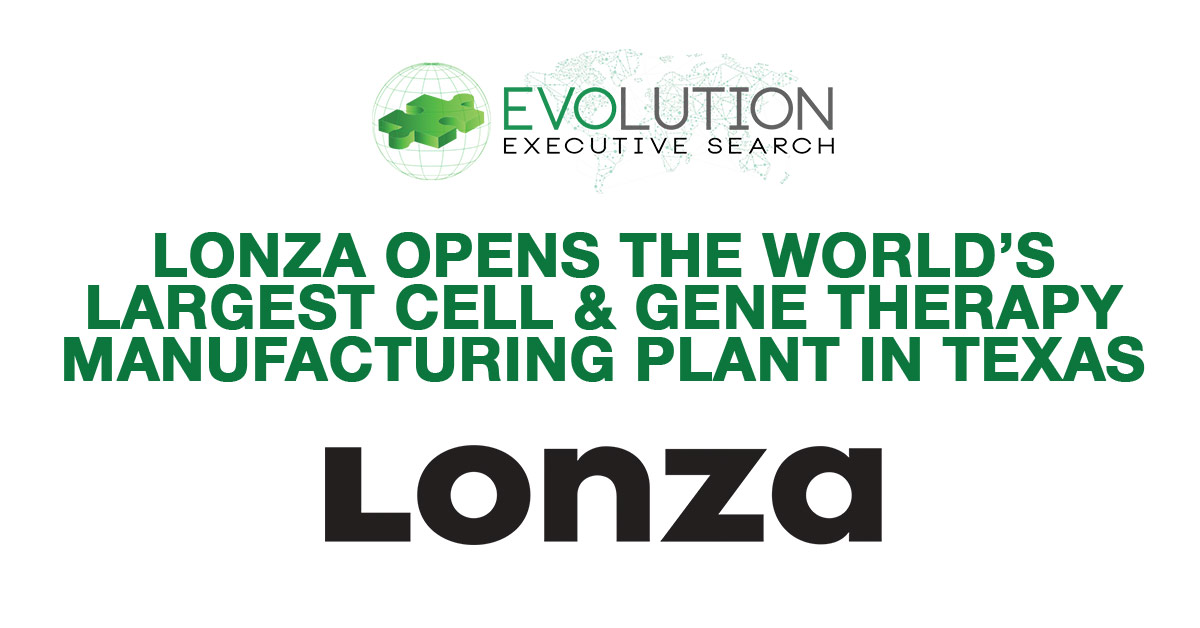 Lonza Opens World's Largest Cell & Gene Therapy Manufacturing Plant in Texas