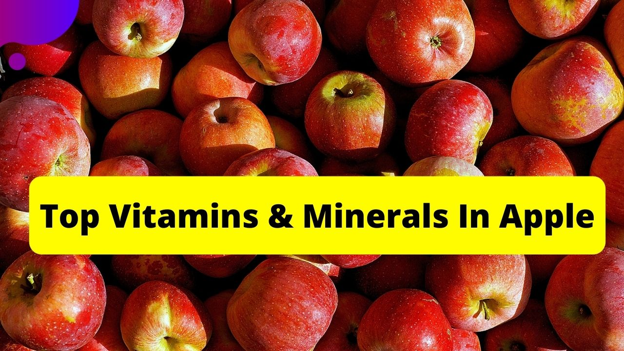 Vitamins and Minerals Of Apple-Nutritional Facts Of Apple
