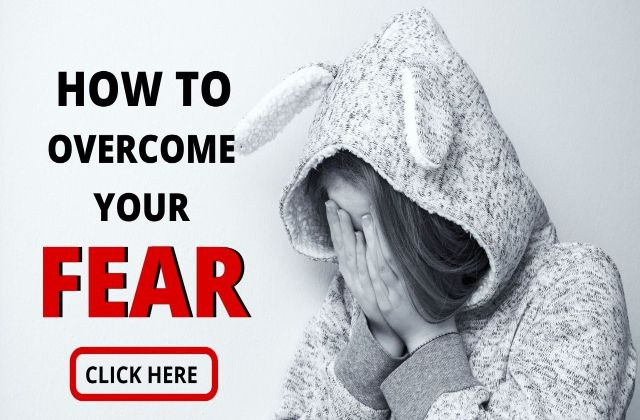 You are currently viewing Top 6 Proven Ways to Overcome Your Fear
